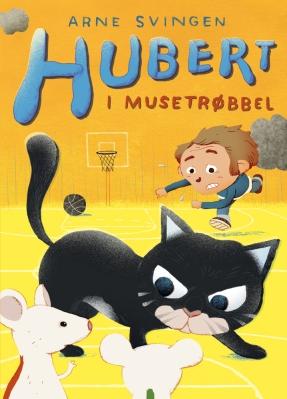 Hubert i musetrøbbel 2013